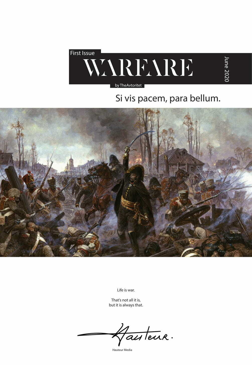 Hauteur Magazine: The First Issue, Warfare — a Fury review
